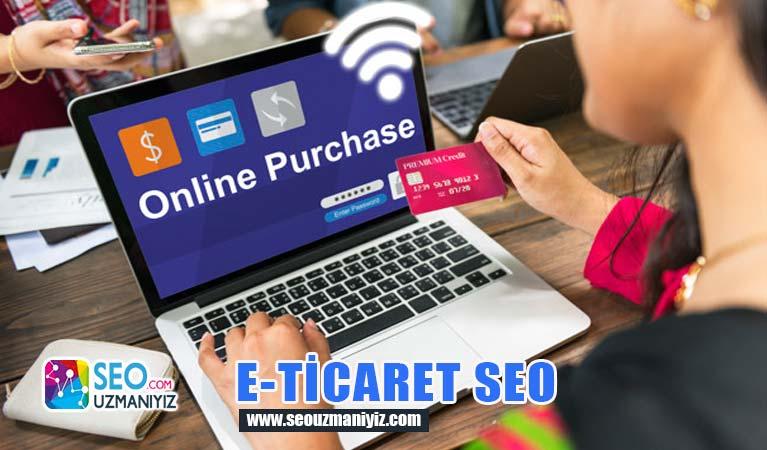 E-Ticaret Seo Çalışması